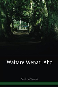 Parecís Language New Testament / Waitare Wenati Aho (PABNT) / Brazil