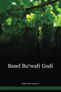 Mufian Language New Testament / Basef Buꞌwami Godi (AOJMNT) / Papua New Guinea / PNG