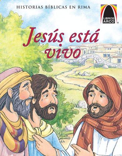 Jesús está vivo (Arch Books) (Spanish Edition) (Historias Biblicas En Rima) (Spanish) Paperback Jeffrey E. Burkart