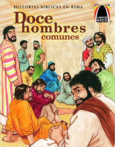 Doce Hombres Comunes (The Twelve Ordinary Men) (Libros Arco / Arch Books) (Spanish Edition) Paperback Kelly Skipworth and Cecilia Fernandez
