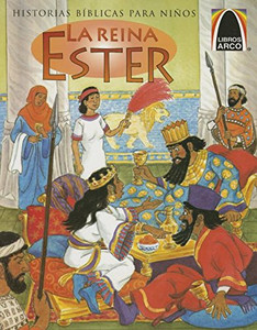 La Reina Ester: Just in Time Esther (Arch Books) (English and Spanish Edition) (Spanish) Paperback Cecilia Fau Fernandez