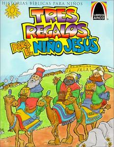 Tres Regalos Para el Nino Jesus: Mateo 2.1-12 Para Ninos (Arch Books) (Spanish Edition)  Paperback Sandra E Falcioni de Fritzler