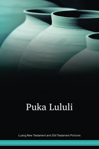 Luang Language New Testament and Old Testament Portions / Puka Lululi (LNG) / Indonesia