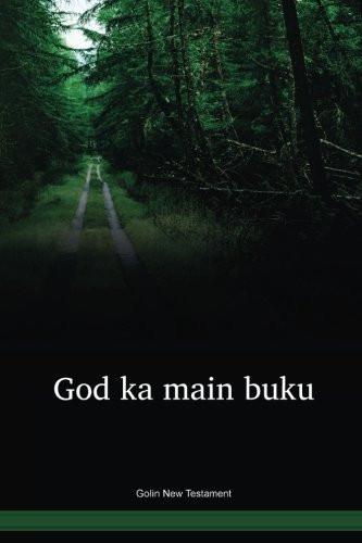 Golin Language New Testament / God ka main buku (GVFNT) / Papua New Guinea / PNG