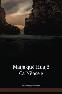 Secoya Language New Testament / Maija'quë Huajë Ca Nëose'e (SEYNT) / Equader, Peru