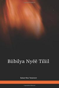 Sabaot Language New Testament / Biibilya Nyēē Tiliil (SPYWBT) / Kenya, Uganda