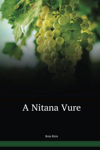 Bola Language Bible / A Nitana Vure (BNPNTPO) / Papua New Guinea / PNG