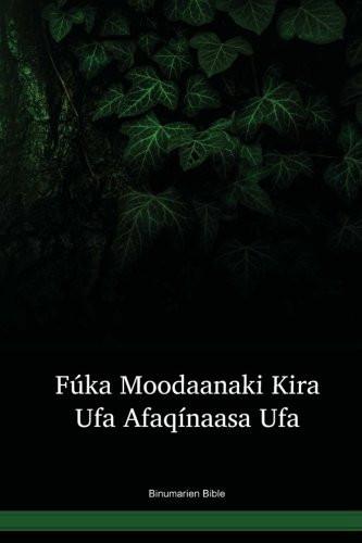 Binumarien Language Bible / Fúka Moodaanaki Kira Ufa Afaqínaasa Ufa (BJRNT) / Papua New Guinea / PNG