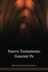 Western Bolivian Guaraní Language New Testament / Nuevo Testamento Guaraní Pe (GUINT) / Bolivia, Argentina, Paraguay