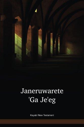 Kayabí Language New Testament / Janeruwarete 'Ga Je'eg (KYZNT) / Brazil