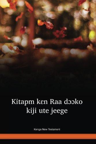 Kenga Language New Testament / Kitapm kɛn Raa dɔɔko kiji ute jeege (KYQ) / Chad