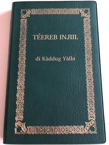 Wolof Language New Testament / TEEREB INJIIL di Kaddug Yalla / Africa, Senegal, Gambia, Mauritania / Téereb Injiil di Kàddug Yàlla (9780900185472)
