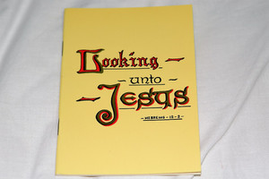 Looking unto Jesus – Hebrews 12:2 / Translated from the French of Theodore Monod by Helen Wills