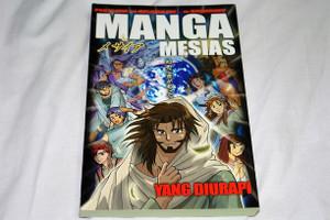 Manga Mesias Yang Diurapi / Bahasa Indonesia Language Edition / Hidenori Kumai, Kozumi Shinozawa, Atsuko Ogawa, Chihaya Tsutsumi