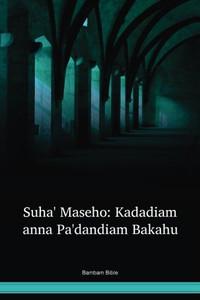 Bambam Language Bible / Suha' Maseho: Kadadiam anna Pa'dandiam Bakahu (INABAM) / Indonesia