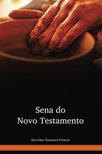 Sena New Testament Portions / Sena do Novo Testamento (SEHWBT) / The New Tesament in Sena / Mozambique, Malawi
