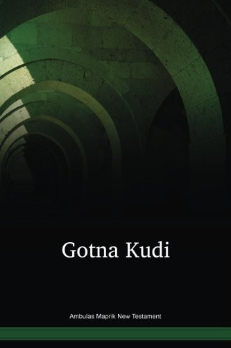 Ambulas Maprik Language New Testament / Gotna Kudi (ABTWBT) / Maprik Ambulas New Testament / Papua New Guinea