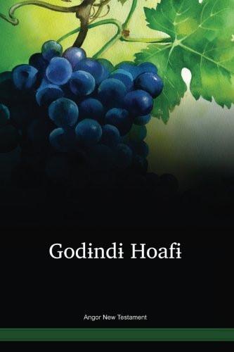 Angor Language New Testament / Godɨndɨ Hoafɨ (AGGPNG) / Angor 2001 Edition / Papua New Guinea