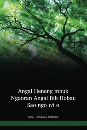 Angal Heneg Language New Testament / Angal Heneng mbuk Ngaoran Angal Bib Hobau Sao ngo wi o (AKHBSP) / Angal Heneng 1978 Edition / Papua New Guinea
