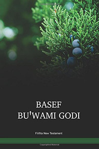 Filifita Language New Testament / Nupela Testamen long tokples Filifita long Niugini (AOJFIL) / Mufian 1998 Edition / Papua New Guinea