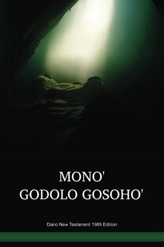 Dano Language New Testament 1989 Edition / Monoꞌ Godolo Gosohoꞌ (ASOTBL) / Dano 1989 Edition / Papua New Guinea