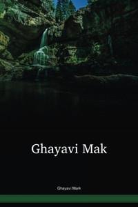 Mark In The Language Of Ghayavi / Ghayavi Mak (BMKWBT) / The Bible in Ghayavi / Papua New Guinea