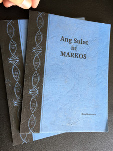 The Gospel of Mark in Romblomanon Language / Ang Sulat ni Markos / A Visayan language that is also called Ini, Tiyad Ini, Basi, Niromblon, and Sibuyanon in Philippines