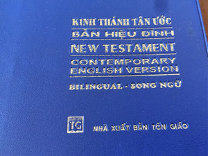 Vietnamese – English Bilingual New Testament / VNRV – CEV Vietnamese Revised Version – Ban Hieu Dinh Parallel Contemporary English Version