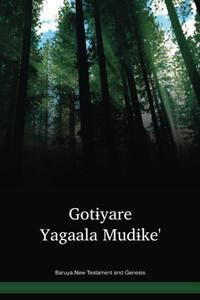 Baruya Language New Testament and Genesis / Gotɨyare Yagaala Mudɨke' (BYRWBT) / Baruya 1994 Edition / Papua New Guinea