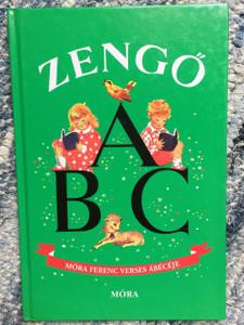 Zengő ABC Móra Ferenc verses ábécéjét játékos olvasási gyakorlatokkal / Hungarian ABC Book by Mora Ferenc Rhyming Reading Exercises