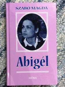 Abigél / Hungarian Novel By Szabó Magda