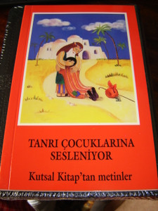 Turkish Children's Bible / Tanri Cocuklarina Sesleniyor / Kutsal Kitap'tan