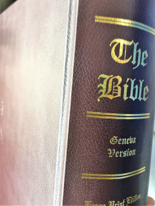 The 1560 Geneva Bible / Giant Print Edition, First Printing, First Edition, Facsimile Reproduction, Library Binding – 2009 / Myles Coverdale, John Calvin, John Foxe, John Knox / Bible of the Protestant Reformation