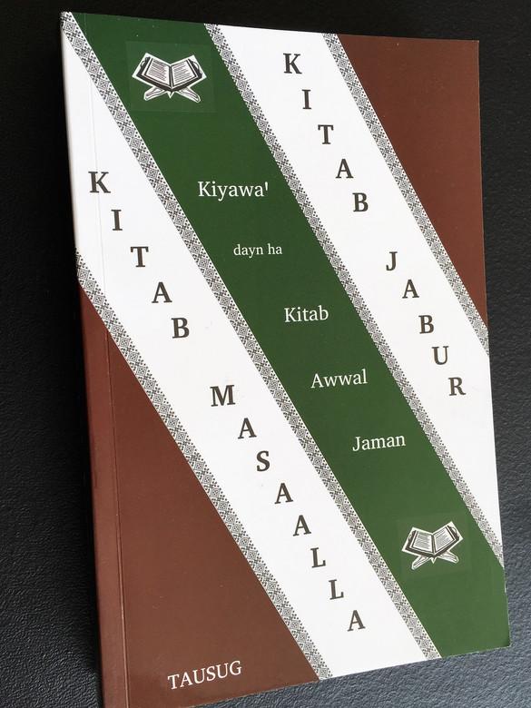 Kitab Jabur Iban Kitab Masaalla / Kiyawa' Dayn Ha Kitab Awal Jaman / Psalms and Proverbs in Tausug / Philippines