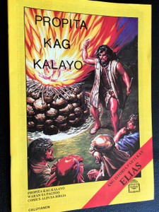 PROPITA KAG KALAYO / ANG ISTORIA PARTI KAY ELIAS / The story of Elijah in Caluyanon / Philippines