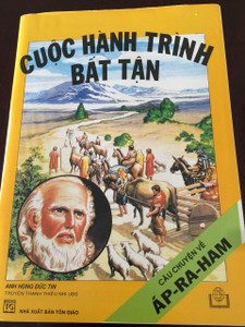 CUOC HANH TRINH BAT TAN / CAU CHUYEN VE AP-RA-HAM / Vietnamese children's comic book about the life of Abraham / Vietnam