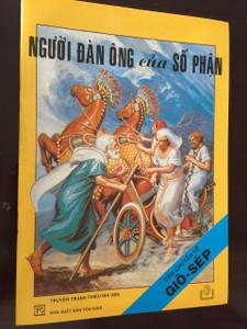 NGƯỜI ĐÀN ÔNG CỦA SỐ PHẬN / CÂU CHUYỆN VỀ GIÔ-SÉP / Vietnamese Language Children's Bible Comic Book About the life of Joseph / Vietnam