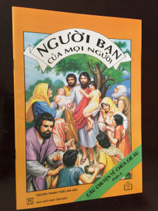 NGƯỜI BẠN CỦA MỌI NGƯỜI / CÂU CHUYỆN VỀ CHÚA GIÊ-XU PHẦN 2 / Vietnamese Language Children's Bible Comic Book About the life of Jesus Part 2 / Vietnam