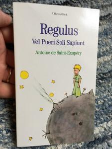Regulus Vel Pueri Soli Sapiunt / The Little Prince / Latin Children's Story /Antoina de Saint-Exupery / Rome
