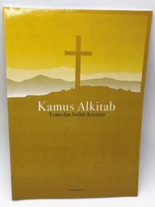 Malaysian Bible Dictionary / Kamus Alkitab / Tema dan Istilah Kristian / Wawasan Penabur Sdn. Bhd. / Malay Language