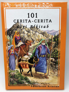 Malay Language Children's Bible / 101 Favorite Stories from the Bible / 101 Cerita-Cerita dari Alkitab / Penerbitan Kristian / Author: Ura Miller