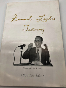 Samuel Lamb's Testimony / September 2010 Updated Print and Edition / Chinese house church leader
