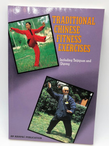 Traditional Chinese Fitness Exercises / Including Taijiquan adn Qigong