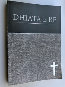 "Albanian New Testament Large Print / Dhiata e Re / Versioni: ""Së bashku"" / Albanian - Shqip / Albanian Interconfessional New Testament"