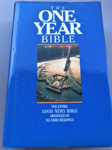 The one year Bible: Arranged in 365 daily readings: Good News Bible: Today's English version / GNB TEV / TEV53 0YB