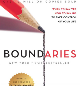 Boundaries Updated and Expanded Edition: When to Say Yes, How to Say No To Take Control of Your Life / Paperback