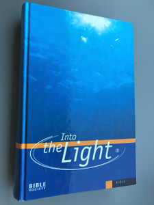 Into the Light: CEV Bible / Contemporary English Version An easy-to-read Bible / British and Foreign Bible Society