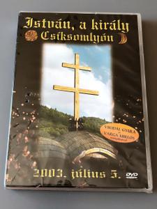 István, a király / Csíksomlyón 2003. július 5. / HUNGARIAN Audio ONLY / Stephen the King, Hungarian Opera [European DVD Region 0 PAL]  Vikidál Gyula / Varga Miklós