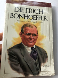 Heroes of the Faith: Dietrich Bonhoeffer by Michael Van Dyke