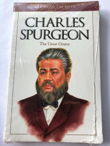 Heroes of the Faith: Charles Spurgeon (1834-1892) by J. C. Carlie